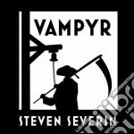 Severin, Steven - Vampyr cd musicale di Steven Severin