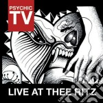 Live at thee ritz cd musicale di Tv Psychic