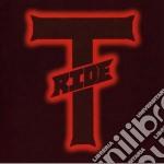 T-ride - T-ride cd musicale di T-RIDE