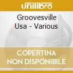 Groovesville usa a.v. 10 cd musicale di ARTISTI VARI