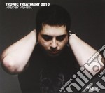 Tronic treatment 2010 cd musicale di Artisti Vari