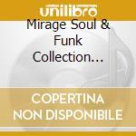 Mirage soul & funk vol.3 cd musicale di Artisti Vari