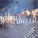 Somma - 23 Wheels Of Dharma cd musicale di Somma