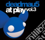 Deadmau5 - At Play Part 3 Unmixed cd musicale di DEADMAU5
