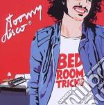 Toomy Disco - Bderoom Tricks cd musicale di Disco Toomy