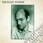Michael Nyman - Michael Nyman cd musicale di Michael Nyman