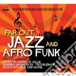 Far Out Jazz & Afro Funk cd musicale di ARTISTI VARI