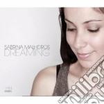 Malheiros, Sabrina - Dreaming cd musicale di Sabrina Malheiros