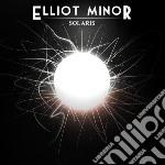Elliot Minor - Solaris cd musicale di Elliot Minor