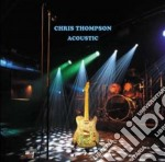 Acoustic cd musicale di Chris Thompson