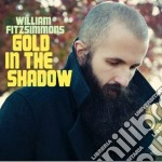 (LP VINILE) Gold in the shadow lp vinile di Willam Fitzsimmons
