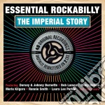 Essential Rockabilly: The Imperial Story cd musicale di Artisti Vari