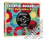 Essential rockabilly - the columbia story cd musicale di Artisti Vari