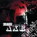Little Axe - If You Want Loyalty Buya Dog cd musicale di Axe Little
