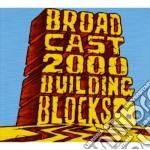 Broadcast 2000 - Building Blocks cd musicale di BROADCAST 2000