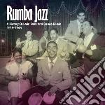 Rumba jazz 1919-1945, the history of lat cd musicale di Artisti Vari