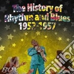 HISTORY OF RHYTHM & BLUES VOLUME THREE -  cd musicale di Artisti Vari