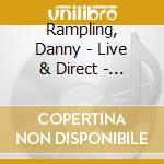 DANNY RAMPLING LIVE & DIRECT (BOX 3CD) cd musicale di ARTISTI VARI