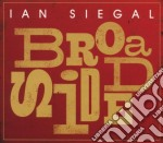 Ian Siegal - Broadside cd musicale di SIEGAL IAN