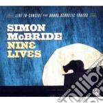 Simon Mcbride - Nine Lives cd musicale di Simon Mcbride