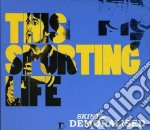 This sporting life cd musicale di Skint & demoralised