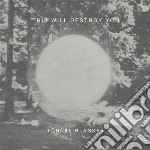 This Will Destroy You - Tunnel Blanket cd musicale di This will destroy yo
