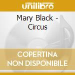 CIRCUS cd musicale di BLACK MARY