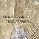 Scodanibbio Stefano - Geografia Amorosa cd musicale di Stefano Scodanibbio