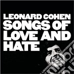 Leonard Cohen - Songs Of Love And Hate cd musicale di Leonard Cohen