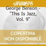 THIS IS JAZZ cd musicale di George Benson