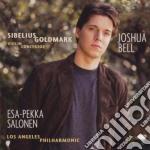 Sibelius / Goldmark - Concerti Per Violino E Orchestra - Joshua Bell cd musicale di BELL/SALONEN