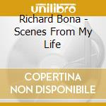 Richard Bona - Scenes From My Life cd musicale di Richard Bona