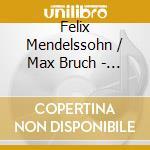 Mendelssohn & Bruch - Midori Violinkonzert cd musicale di Midori