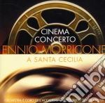Ennio Morricone - Cinema Concerto cd musicale di Ennio Morricone