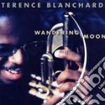 Wandering Moon - Terence Blanchard cd musicale di Terence Blanchard