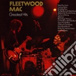 Fleetwood Mac - Greatest Hits cd musicale di Fleetwood Mac