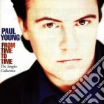 Paul Young - The Singles Collection cd musicale di Paul Young