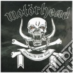 Motorhead - March Or Die cd musicale di MOTORHEAD