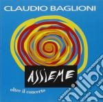 Claudio Baglioni - Assieme cd musicale di Claudio Baglioni
