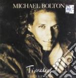 Michael Bolton - Timeless cd musicale di Michael Bolton