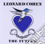 Leonard Cohen - The Future cd musicale di Leonard Cohen