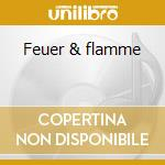 Feuer & flamme cd musicale di Nena