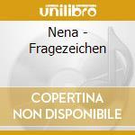 Nena - Fragezeichen cd musicale di Nena