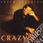 Julio Iglesias - Crazy cd musicale di Julio Iglesias