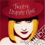 Cyndi Lauper - Twelve Deadly Cyns cd musicale di Cyndi Lauper