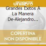 Grandes exitos cd musicale di Alejandro Fernandez