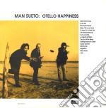 (LP VINILE) Otello happiness lp vinile di Sueto Man