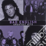 Bad English - Greatest Hits cd musicale di English Bad