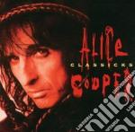 Alice Cooper - Classicks cd musicale di Alice Cooper