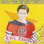 EVIL EMPIRE cd musicale di RAGE AGAINST THE MACHINE
